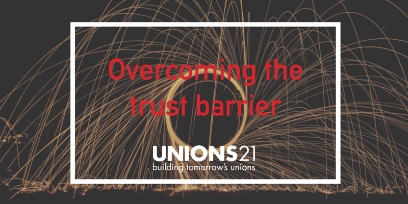 Digital organising: Overcoming the trust barrier