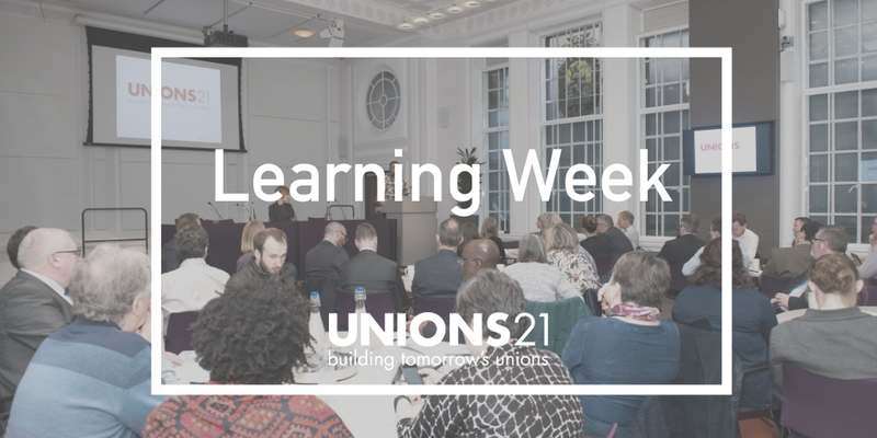 Unions 21 Learning week