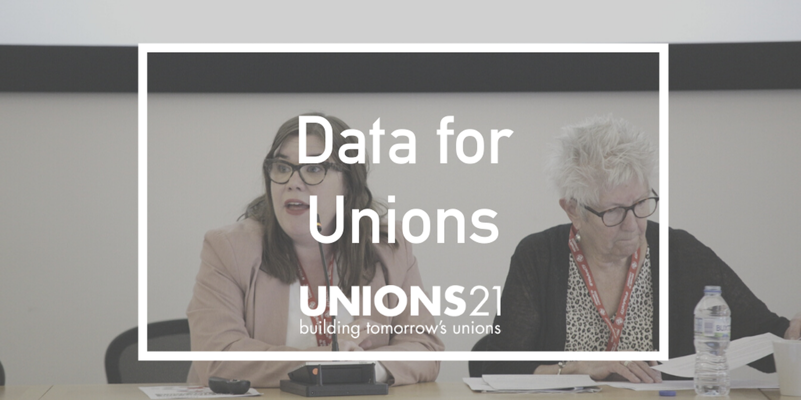 Unions 21 Webinar 'Data for Unions'