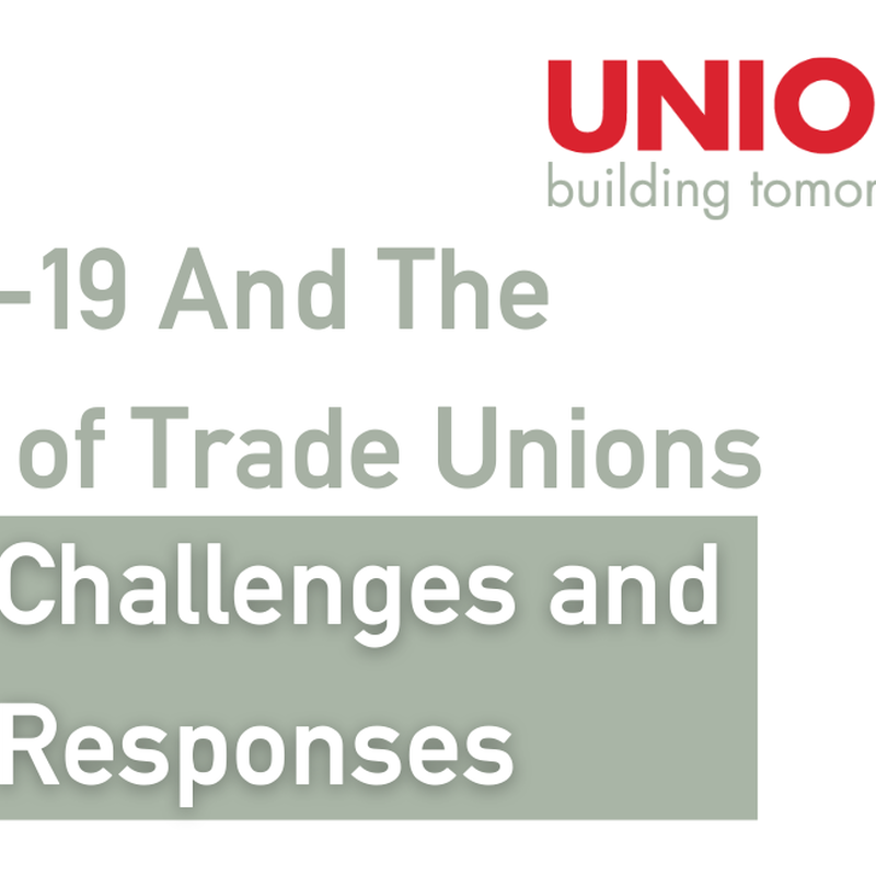 What did we as unions learn from 2020 and where do we go now?
