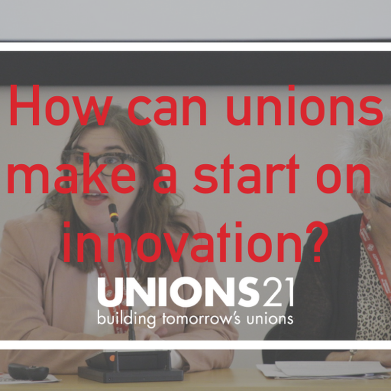 How can unions make a start on innovation?