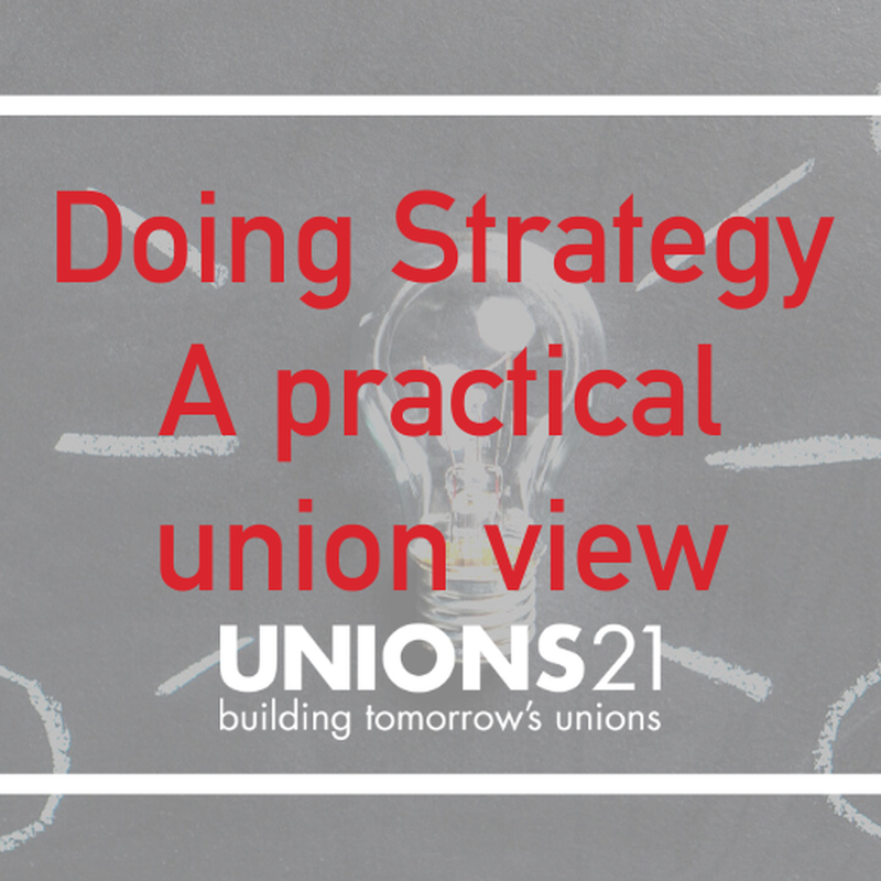 Doing Strategy: A Practical Union View