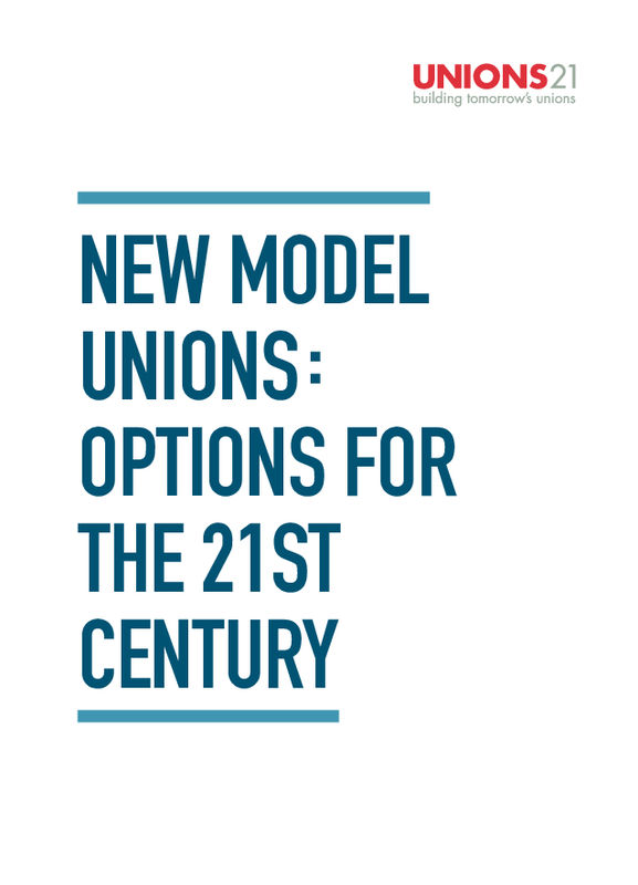 New Model Unions: Options for the 21st Century