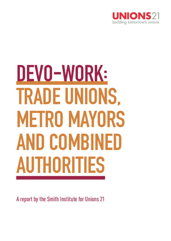 Devo-work: trade unions, metro mayors & combined authorities
