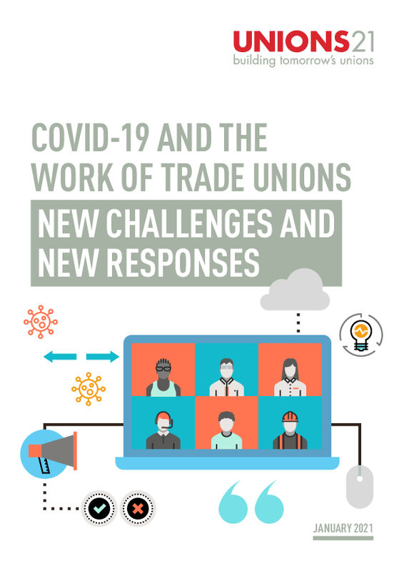 Covid-19 and The Work of Unions: New Challenges and New Responses