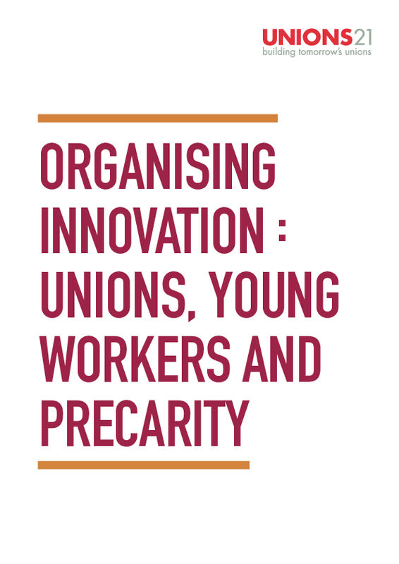 Organising Innovation: Unions, young workers and precarity